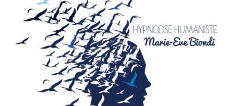 Aperçu de MARIE ÈVE BIONDI - L'HYPNOSE HUMANISTE